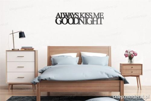dekoracja na ścianę Always kiss me goodnight skandynawski styl