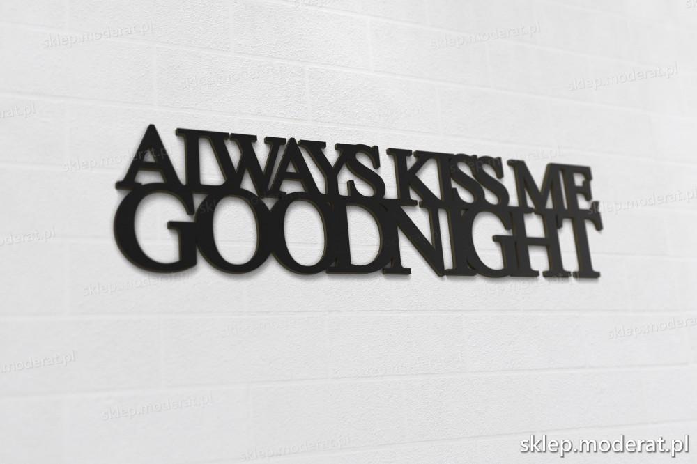 'Always kiss me goodnight'' napisy ścienne 3d - napis 3d zdjęcie na ścianie