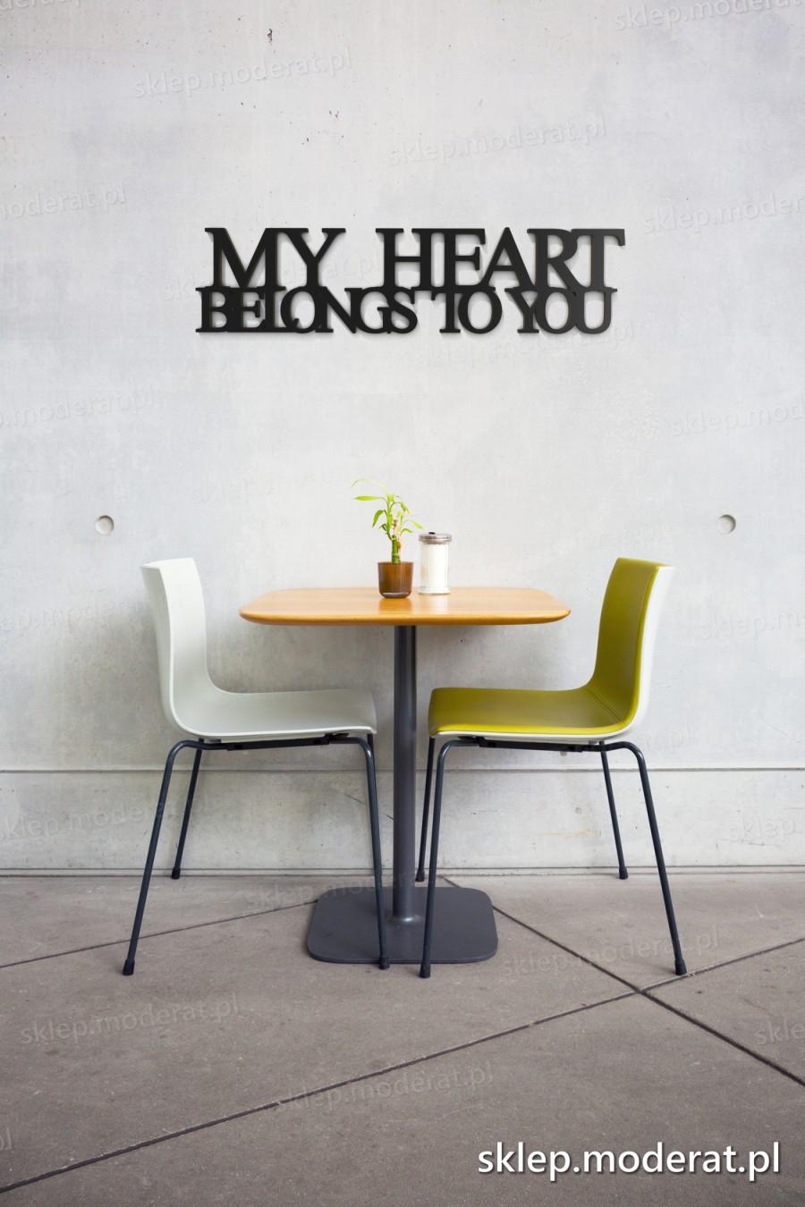 ''My heart belongs to you'' napisy ścienne - napis 3d zdjęcie na ścianie