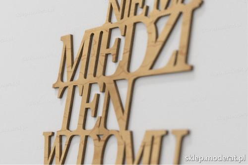 napis dekoracyjny Kto nie ma miedzi - drewniane litery ze sklejki
