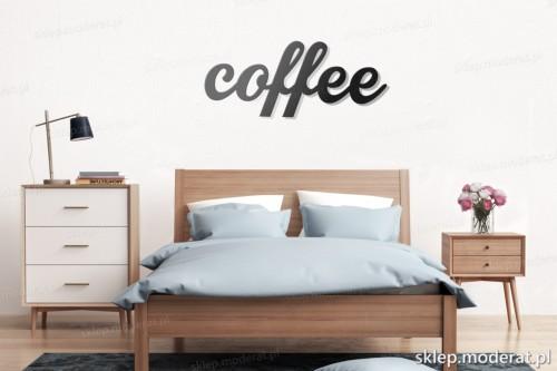 napis na ścianę Coffee nad łóżkiem