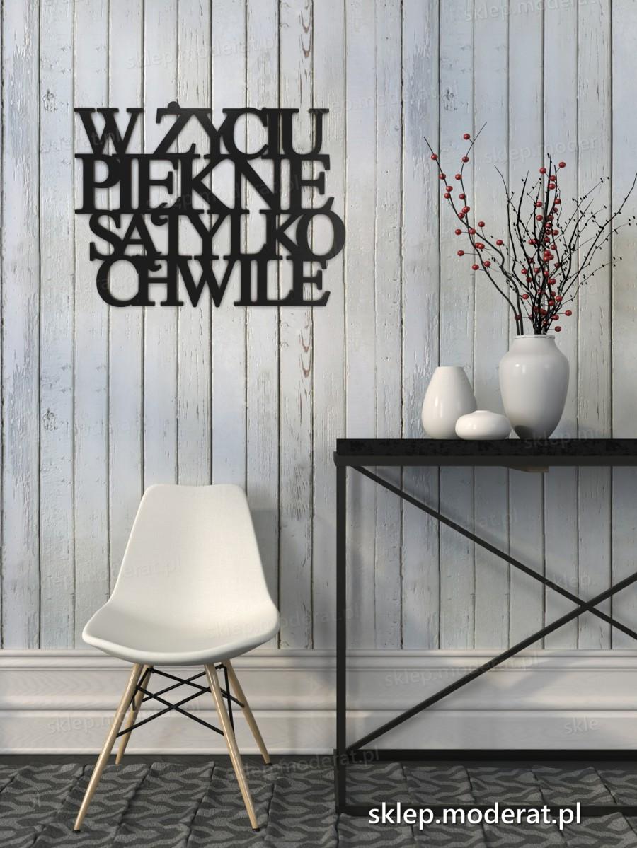 ''W życiu piękne są tylko chwile'' sentencja ścienna - napis 3d zdjęcie na ścianie