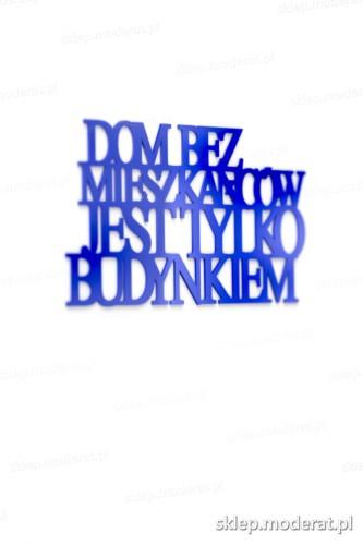 Oryginalna sentencja ''Dom bez mieszkańców'' - drewniany napis na ścianę efekt lepszy od naklejki