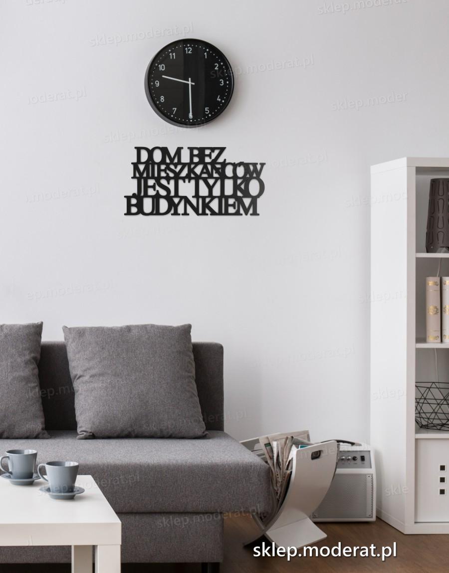 Napis Na ścianę Dom Bez Mieszkańców Jest Tylko Budynkiem
