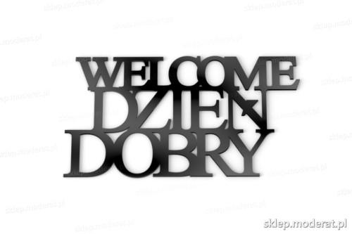 Ciekawe napisy ''Welcome dzień dobry'' - drewniany napis na ścianę efekt lepszy od naklejki
