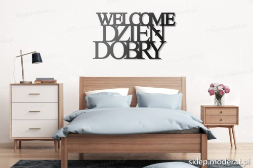 napis na ścianę Welcome dzień dobry nad łóżkiem