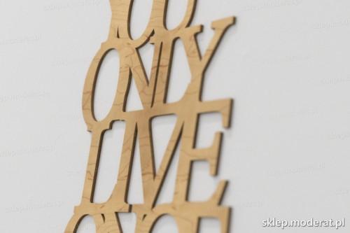 napis dekoracyjny You only live once - drewniane litery ze sklejki