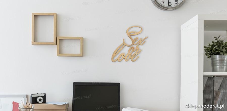 ''Sex or love'' napisy ścienne - napis 3d zdjęcie na ścianie