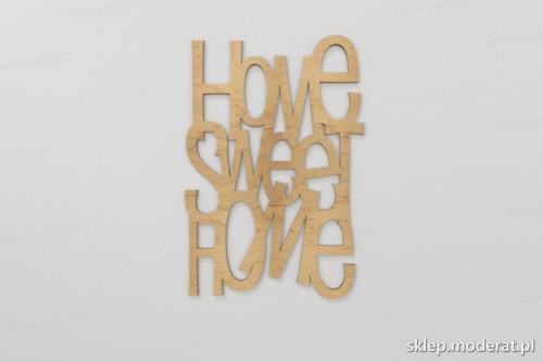 ''Home sweet home'' napisy ścienne wycięty laserem ze sklejki brzozowej