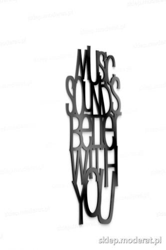 Ozdobny cytat ''Music sounds better with you'' - drewniany napis na ścianę efekt lepszy od naklejki