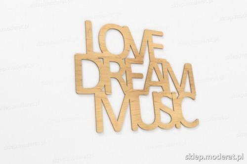 ''Love dream music'' napisy ścienne wycięty laserem ze sklejki brzozowej