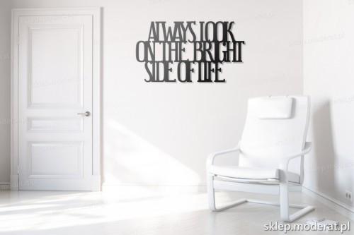 dekoracja na ścianę Always look on the bright side of life w przedpokoju