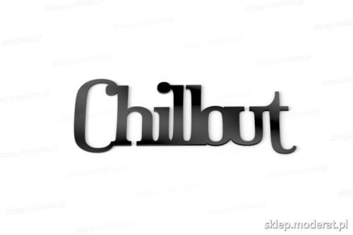 Dekoracyjny napis ''Chillout'' - drewniany napis na ścianę efekt lepszy od naklejki