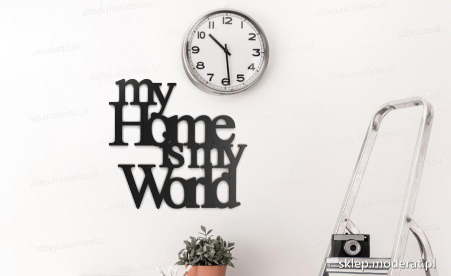 ''My home is my world'' cytat ścienny - napis 3d zdjęcie na ścianie