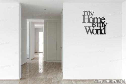 napis 3d My home is my world pomysł na pustą ścianę