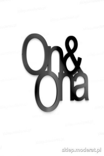 Efektowne napisy ''On and ona'' - drewniany napis na ścianę efekt lepszy od naklejki