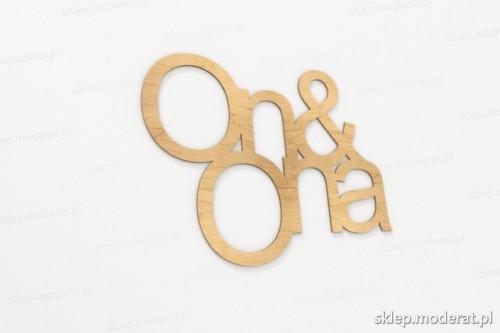 ''On and ona'' napisy ścienne wycięty laserem ze sklejki brzozowej