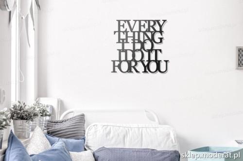 napis na ścianę Everything i do i do it for you w pokoju młodzieżowym