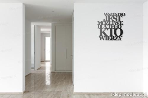 Napis Na ścianę Wszystko Jest Możliwe Dla Tego Kto Wierzy
