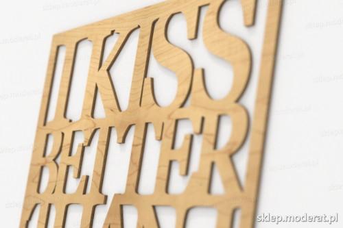 napis dekoracyjny I kiss better than i cook - drewniane litery ze sklejki