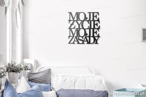 napis na ścianę Moje życie moje zasady w pokoju młodzieżowym
