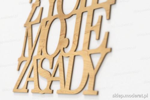 napis dekoracyjny Moje życie moje zasady - drewniane litery ze sklejki