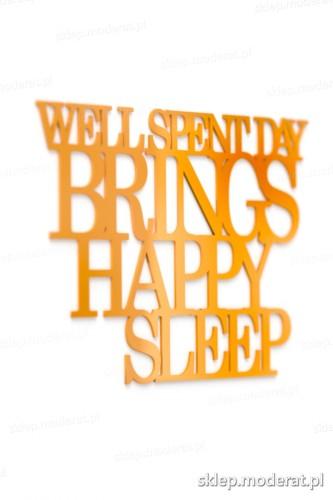Ozdobna sentencja ''Well spent day brings happy sleep'' - drewniany napis na ścianę efekt lepszy od naklejki