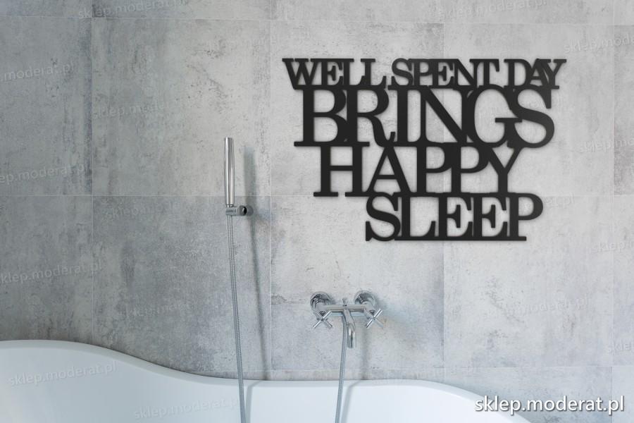 ''Well spent day brings happy sleep'' sentencja ścienna - napis 3d zdjęcie na ścianie