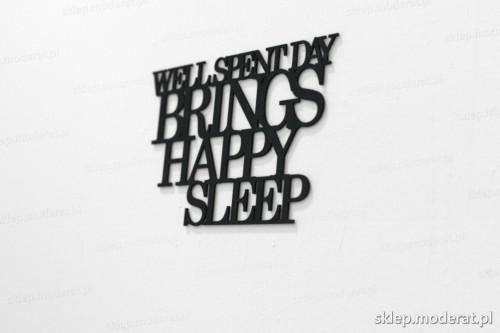 napis na ścianę z czarnej płyty hdf - Well spent day brings happy sleep - modny dodatek do wnętrz