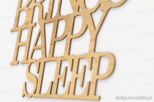 napis dekoracyjny Well spent day brings happy sleep - drewniane litery ze sklejki