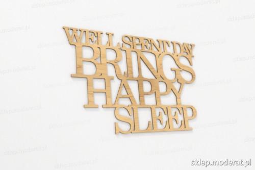 ''Well spent day brings happy sleep'' sentencja ścienna wycięty laserem ze sklejki brzozowej