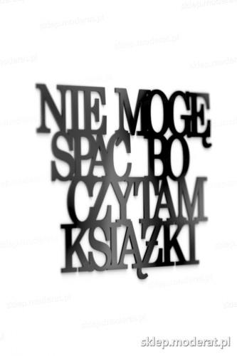 Ciekawe napisy ''Nie mogę spać bo czytam książki'' - drewniany napis na ścianę efekt lepszy od naklejki